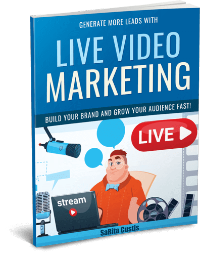 Generate More Leads with Live Video Marketing