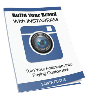 Build Your Brand With Instagram
